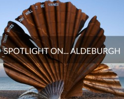 Spotlight on… Aldeburgh