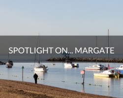 Spotlight on… Margate