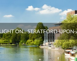 Spotlight on…Stratford-upon-Avon