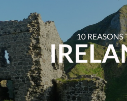 10 Reasons Why Everyone Should Visit Ireland this St Patrick's Day