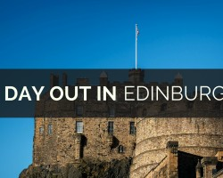 A Day out in Edinburgh