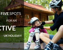 Top 5 UK spots for an active holiday