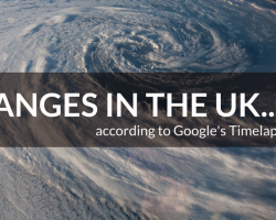 Changes in the UK according to Google's Timelapse