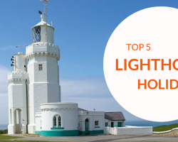 Stay in a lighthouse! Top 5 UK Lighthouse Holidays