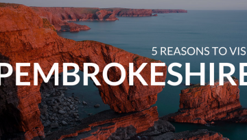 Reasons to Visit Pembrokeshire