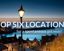 Top 6 locations for a spontaneous getaway!